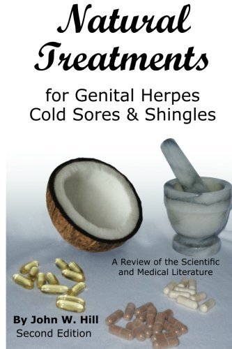 Natural Treatments for Genital Herpes, Cold Sores and Shingles: A Review of the Scientific and Medical Literature