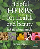 Hands-On Herbs, Barbara Griggs, 1904902421