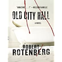 Old City Hall (Basic) by Robert Rotenberg (2009-08-05)