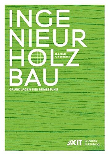 Ingenieurholzbau - Grundlagen der Bemessung Taschenbuch – 21. Juli 2016 Hans Joachim Blass Carmen Sandhaas KIT Scientific Publishing 3731505126