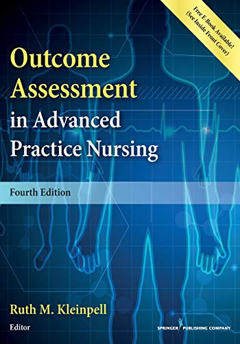 Outcome Assessment in Advanced Practice Nursing 4e (Best Advanced Management Program)