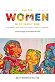 img - for All the Women in My Family Sing: An Anthology By Women of Color (Nothing But the Truth So Help Me God) book / textbook / text book