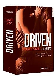 vignette de 'Driven n° 3<br /> Crashed (K. Bromberg)'