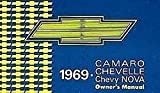 A MUST FOR OWNERS, RESTORERS & MECHANICS - THE 1969 CHEVY NOVA OWNERS INSTRUCTION & OPERATING MANUAL - USERS GUIDE - ALL MODELS INCLUDING THE SS, 350 CHEVROLET 69