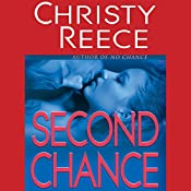 Second Chance: A Last Chance Rescue Novel | Christy Reece