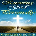 Knowing God Personally | Krystal Kuehn