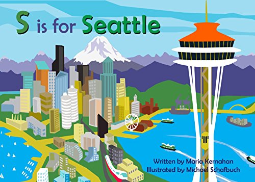 S is for Seattle (Alphabet Places)