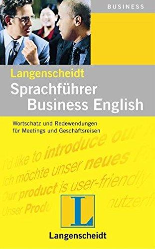 Langenscheidt Sprachführer Business English: Wortschatz und Redewendungen für Meetings und Geschäftsreisen