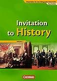 Materialien für den bilingualen Unterricht - Geschichte: Ab 7. Schuljahr - Invitation to History - Volume 1: From the American Revolution to the First World War. Schülerbuch