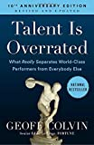 img - for Talent is Overrated: What Really Separates World-Class Performers from Everybody Else book / textbook / text book
