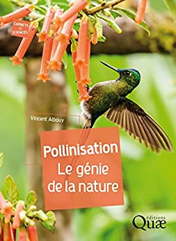 Pollinisation: Le génie de la nature (Carnets de sciences) (French Edition) by [Albouy, Vincent]