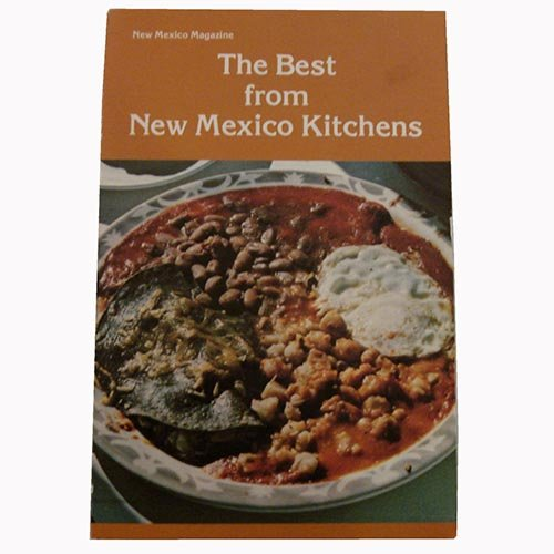 New Mexico Magazine's the Best From New Mexico Kitchens