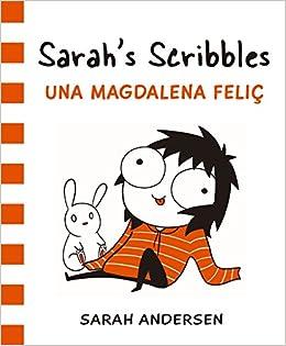 Sarahs Scribbles: Una magdalena feliç (Bridge): Amazon.es: Sarah Andersen, Alena Pons: Libros