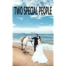 Two Special People: Get Married Right Away