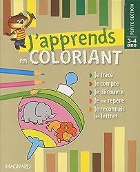 J'apprends en coloriant Petite Section 3-4 ans