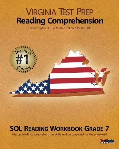 VIRGINIA TEST PREP Reading Comprehension SOL Reading Workbook Grade 7
