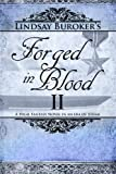 Forged in Blood II (The Emperor's Edge)