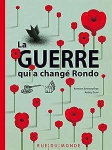 """Afficher """"La guerre qui a changé Rondo"""""""