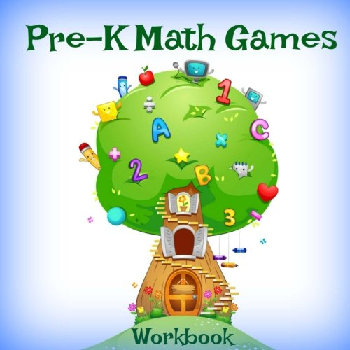 Pre-K Math Games Workbook (Kids Activity Book-Brain Games-Basic Math and Counting For Preschool and Kindergarten) (Volume 15) ()