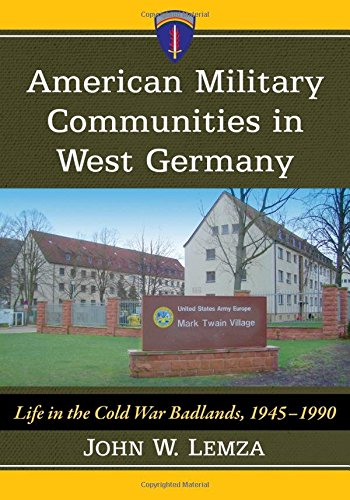 American Military Communities in West Germany: Life for sale  Delivered anywhere in USA