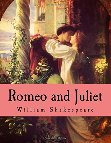 Romeo and Juliet: The Original Edition