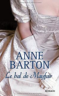 Le bal de Mayfair, Barton, Anne