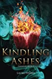 Book Cover for Kindling Ashes: Firesouls Book I