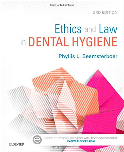 1455745464 - Ethics and Law in Dental Hygiene, 3e
