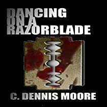 DANCING ON A RAZORBLADE