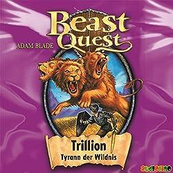 Trillion, Tyrann der Wildnis (Beast Quest 12)