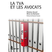 La TVA et les avocats (ELSB.H COLOP FR) (French Edition)