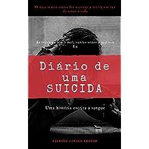 Diário de uma Suicida: Uma história escrita a Sangue