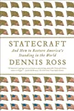Statecraft: And How to Restore America's Standing in the World