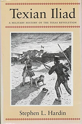 Texian Iliad: A Military History of the Texas Revolution, - 1835 Antique Map