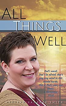 All Things Well by [Sanford Smith, Deborah]