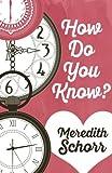 How Do You Know?