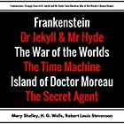 Frankenstein, Strange Case of Dr. Jekyll and Mr. Hyde, Time Machine, War of the Worlds: Plus Bonus Books Hörbuch von Mary Shelley, H. G. Wells, Robert Louis Stevenson, Joseph Conrad Gesprochen von: Korey Samuel, Mark Neilson, Christine Hughes, Rebecca Ditmen, Bob Knufeld