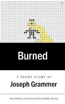 Burned by [Grammer, Joseph]
