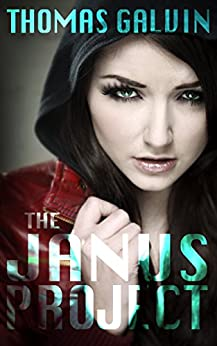 The Janus Project by [Galvin, Thomas]