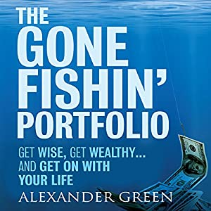 The Gone Fishin' Portfolio Audiobook