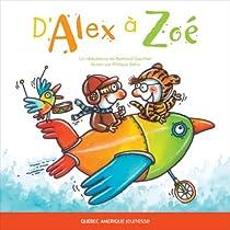 D'Alex à Zoé par Gauthier