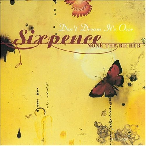 Don't Dream Its Over / Don't Pass Me By (Non-Album Track) by Sixpence None the Richer (2003-03-04)