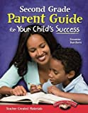Second Grade Parent Guide for Your Child's Success (Building School and Home Connections)