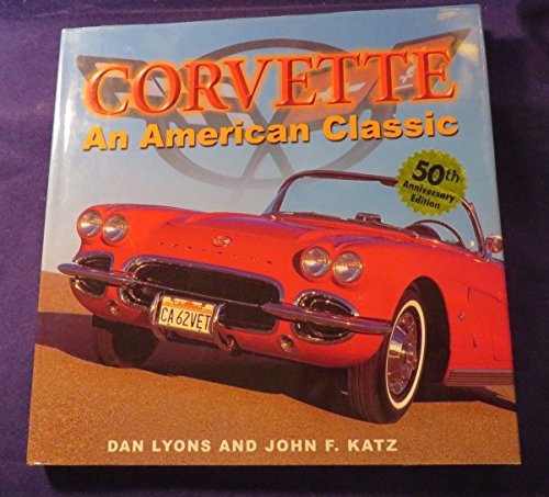 (2005 CORVETTE: SPORTS CAR SUPERSTAR Hardcover Book By EDITORS OF CONSUMER GUIDE)