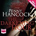 The Darkening Hour Audiobook by Penny Hancock Narrated by Adjoa Andoh, Anna Bentinck