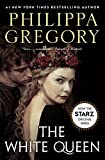 The White Queen (The Plantagenet and Tudor Novels)