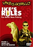 Ike's Rules for Better Bass Fishing - Volume 1: Taking Luck out of the Equation