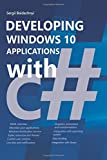 Developing Windows 10 Applications with C#