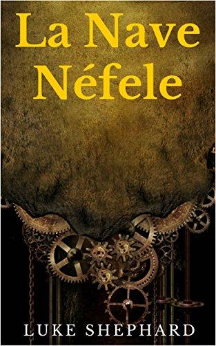 Descargar Libro La Nave Néfele Luke Shephard