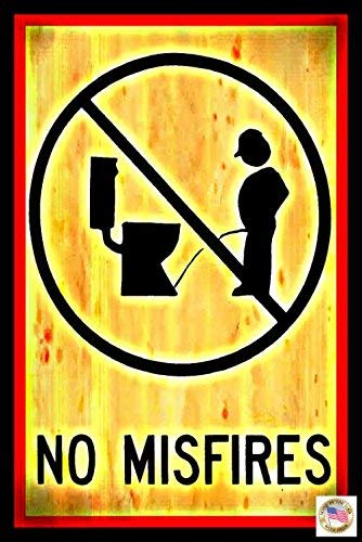 NO MIS-Fires! Made in USA! 8″x12″ All Weather Metal Funny Man Cave Sign Office Decor Bar Drinking Garage Bathroom Humor